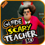 Guide for Scary Teacher 3D 2020 MOD Unlimited Money